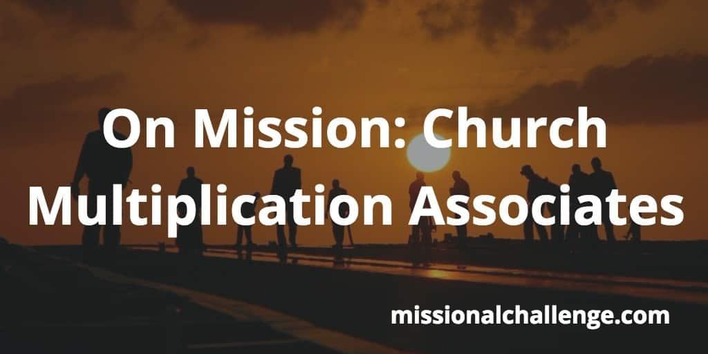On Mission: Church Multiplication Associates | missionalchallenge.com