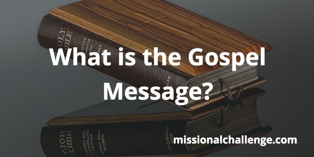 What is the Gospel Message? | missionalchallenge.com