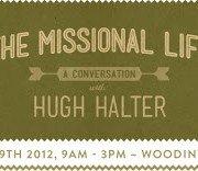 A Conversation with Hugh Halter | March 29, 2012 | Seattle! | missionalchallenge.com