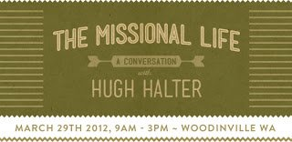 A Conversation with Hugh Halter | March 29, 2012 | Seattle! | missionalchallenge.com