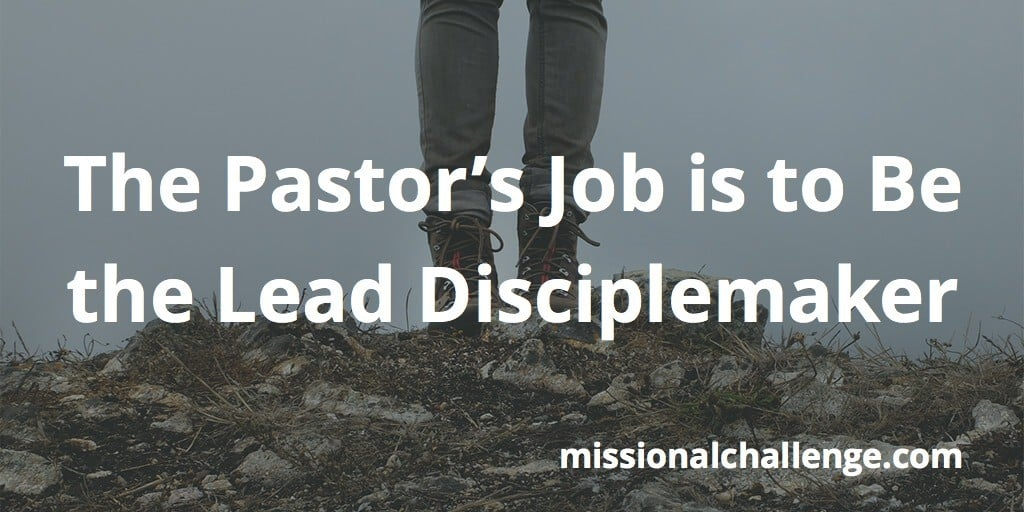 The pastors job is to be the lead disciplemaker missional challenge the pastors job is to be the lead disciplemaker thecheapjerseys Gallery