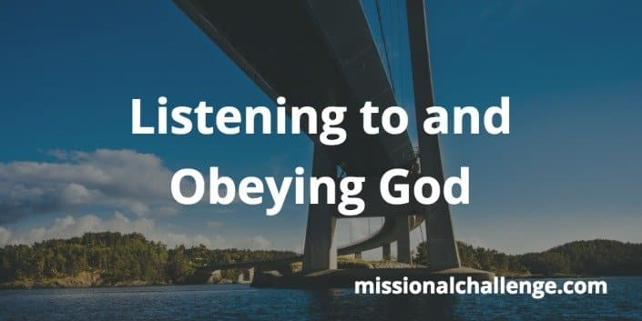 Listening and Obeying God | missionalchallenge.com