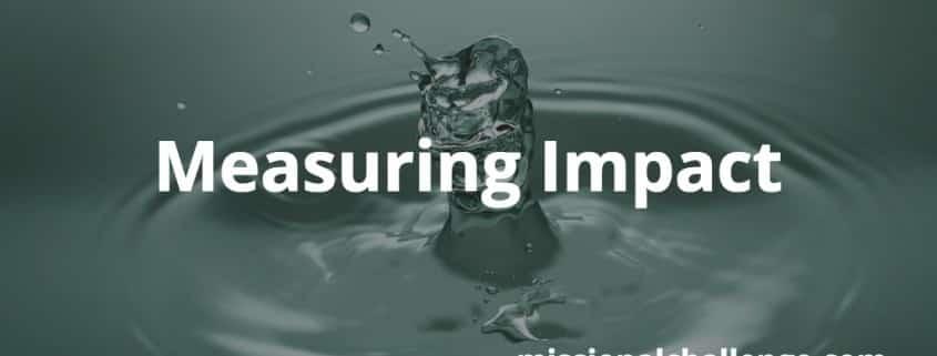 Measuring Impact | missionalchallenge.com