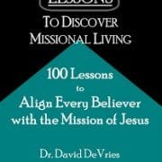Six-Word Lessons to Discover Missional Living | missionalchallenge.com