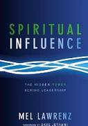 Spiritual Influence Begins with God | missionalchallenge.com