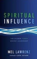 Spiritual Influence Begins with God | missionalchallenge.com
