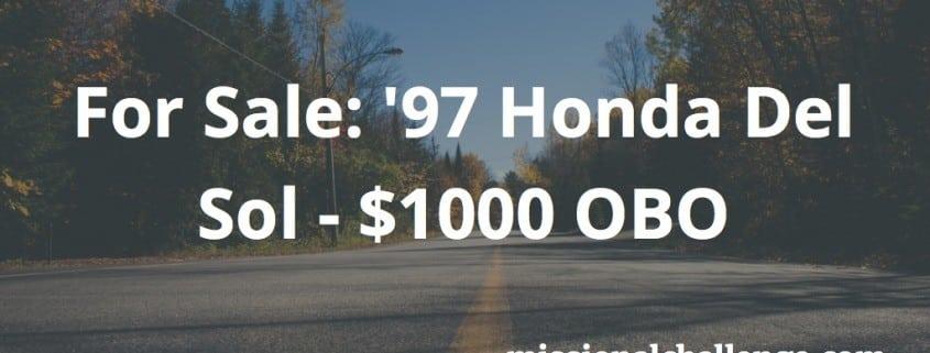 For Sale: '97 Honda Del Sol - $1000 OBO | missionalchallenge.com