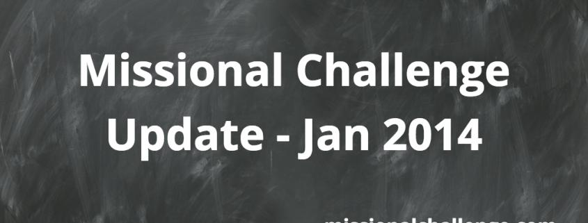 Missional Challenge Update - Jan 2014 | missionalchallenge.com