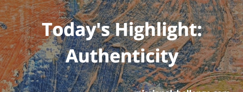 Today's Highlight: Authenticity | missionalchallenge.com
