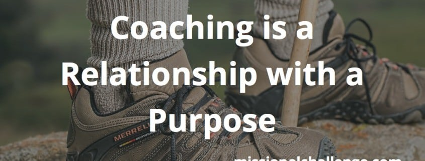 Coaching is a Relationship with a Purpose | missionalchallenge.com