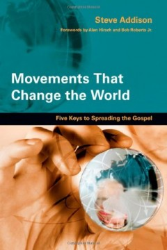 Movements-That-Change-the-World-Five-Keys-to-Spreading-the-Gospel-0
