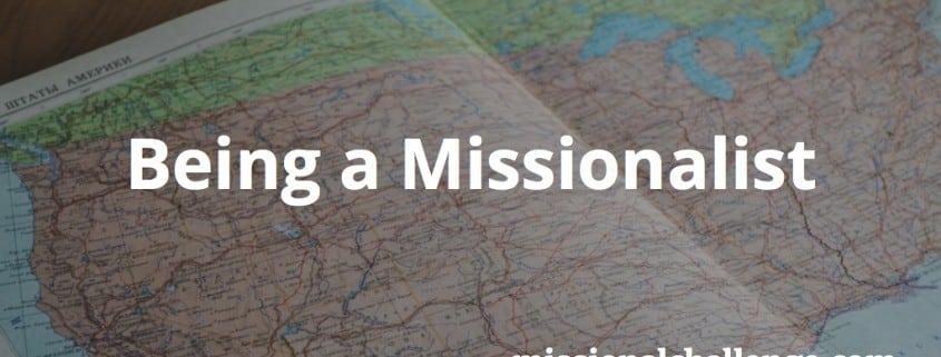 Being A Missionalist | missionalchallenge.com