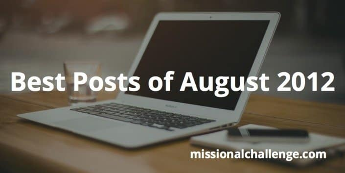Best Posts of August 2012 | missionalchallenge.com