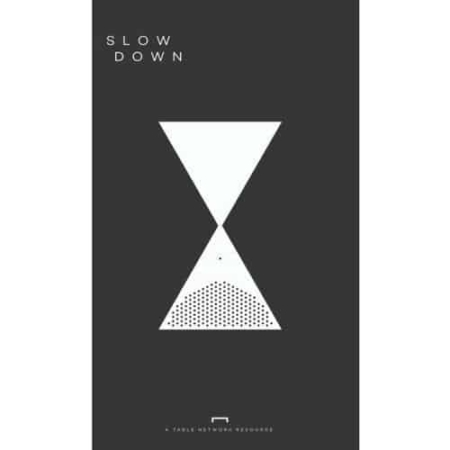 Slow Down: A Timeless Approach | Missional Challenge